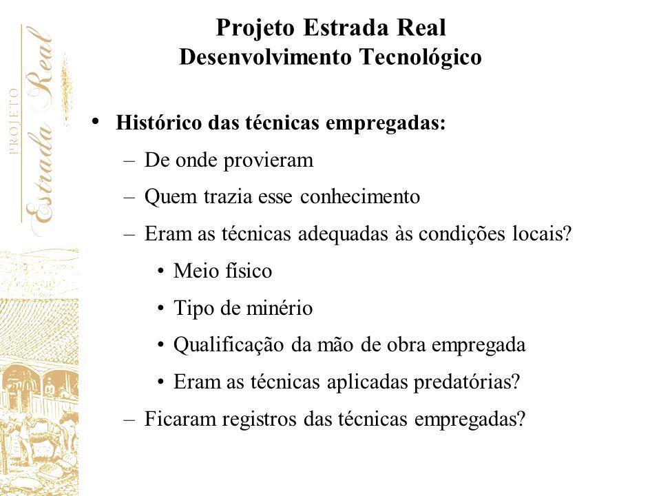 Projeto Estrada Real Desenvolvimento Tecnológico