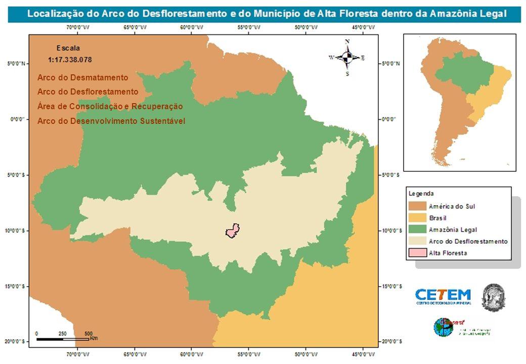Arco do Desmatamento Arco do Desflorestamento. Área de Consolidação e Recuperação.