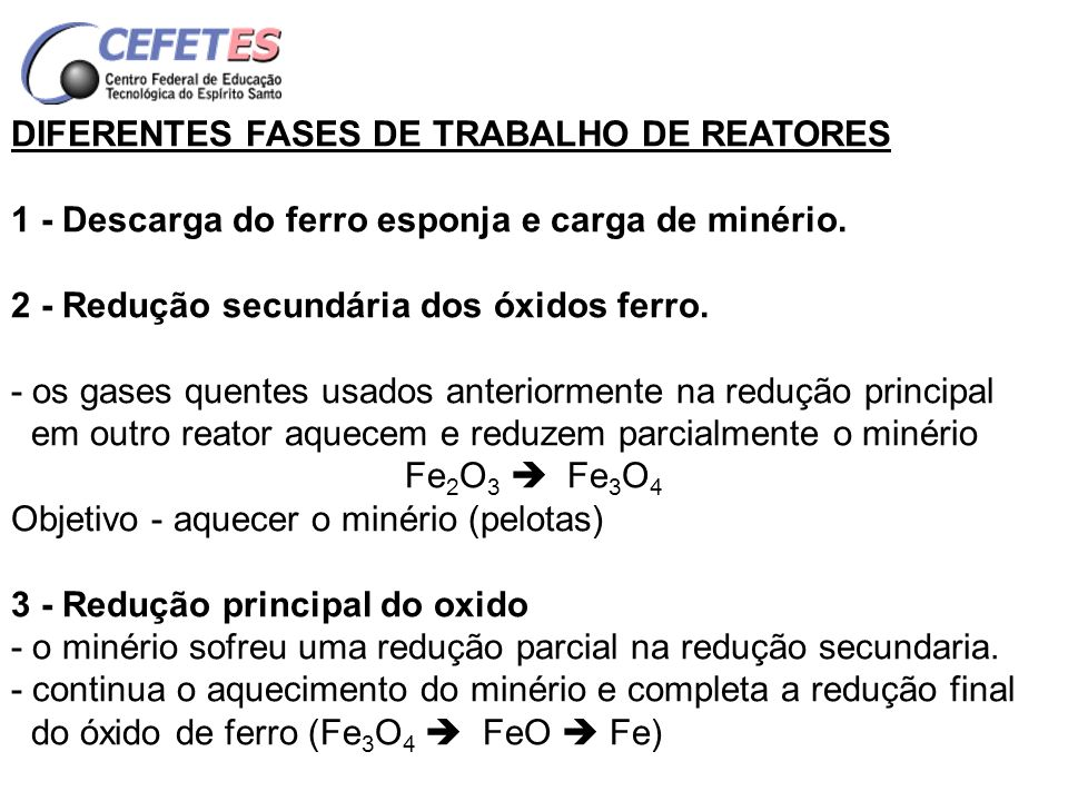 DIFERENTES FASES DE TRABALHO DE REATORES