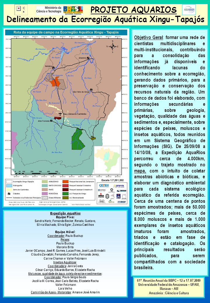 PROJETO AQUARIOS Delineamento da Ecorregião Aquática Xingu-Tapajós