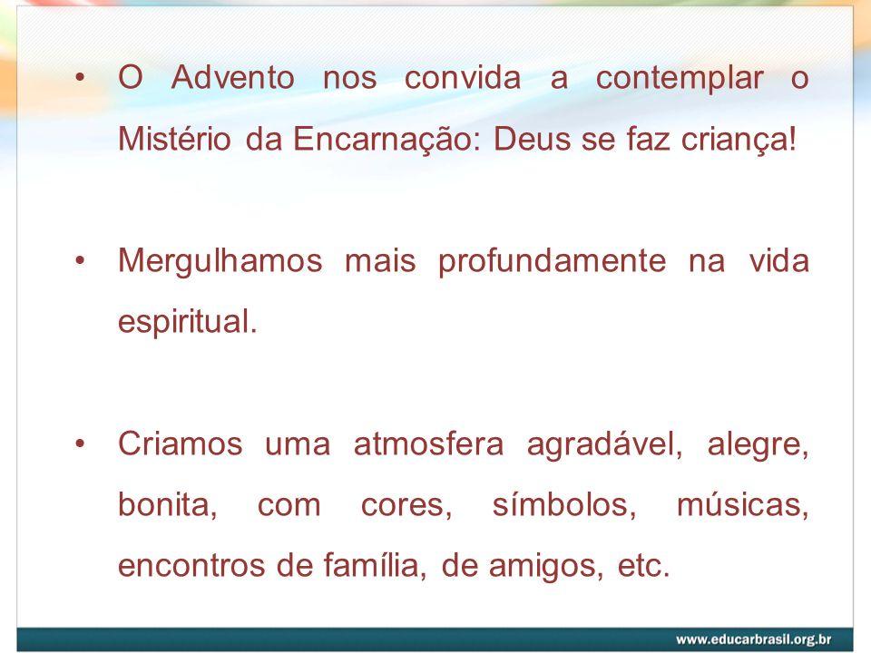 O Advento nos convida a contemplar o Mistério da Encarnação: Deus se faz criança!