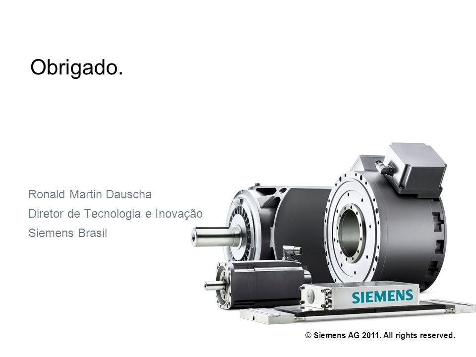 Ronald Martin Dauscha Diretor de Tecnologia e Inovação Siemens Brasil