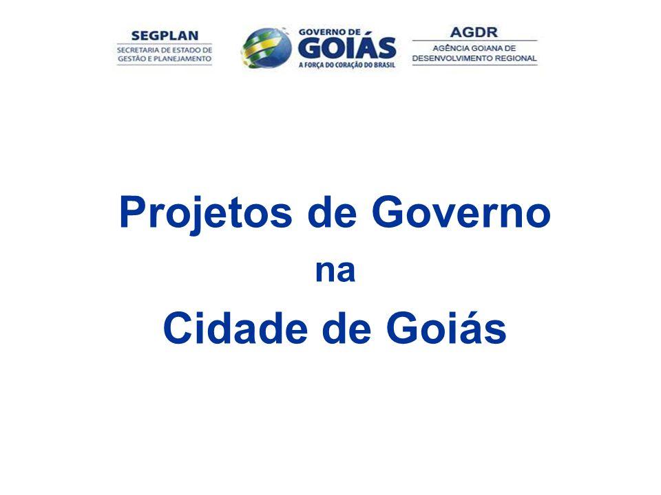 Projetos de Governo Cidade de Goiás