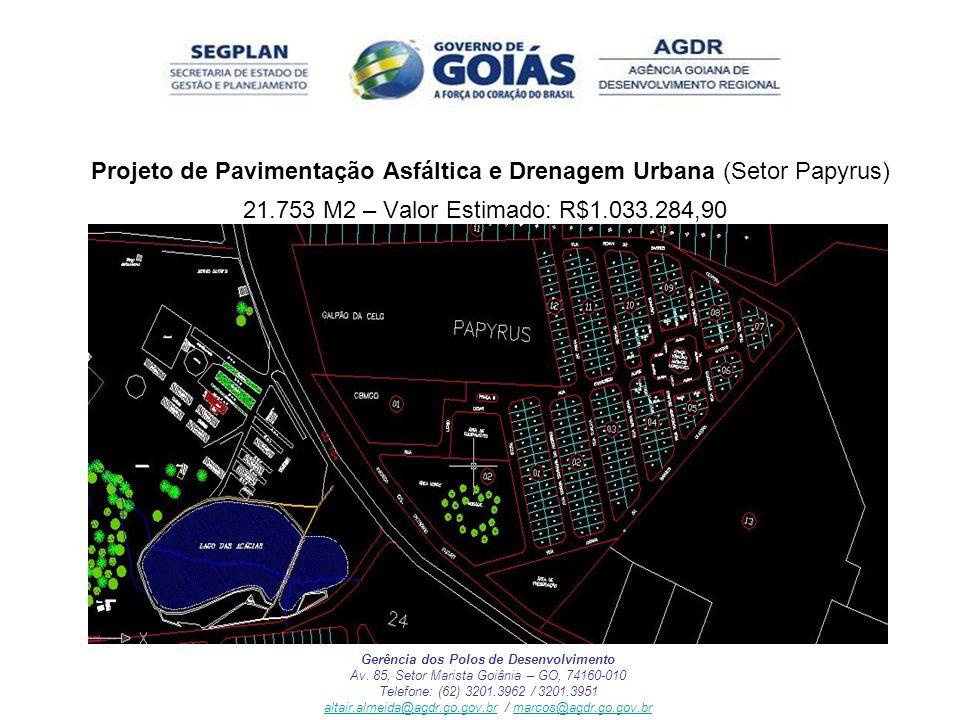 Projeto de Pavimentação Asfáltica e Drenagem Urbana (Setor Papyrus)