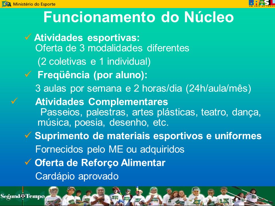 Funcionamento do Núcleo