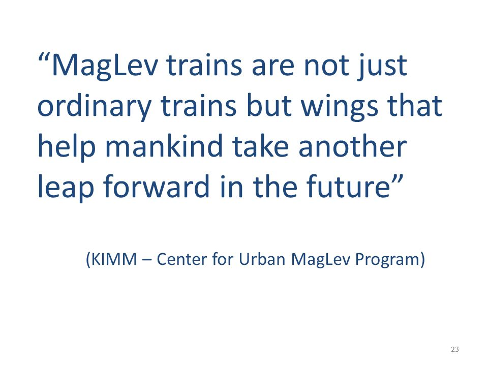MagLev trains are not just ordinary trains but wings that help mankind take another leap forward in the future