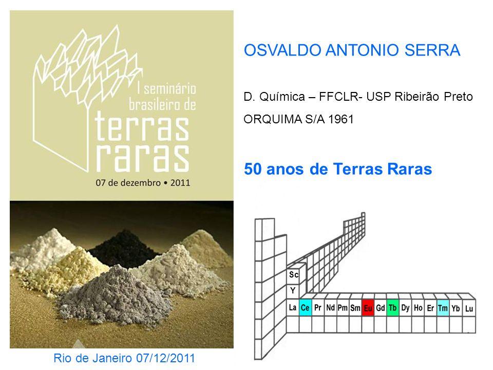 OSVALDO ANTONIO SERRA 50 anos de Terras Raras