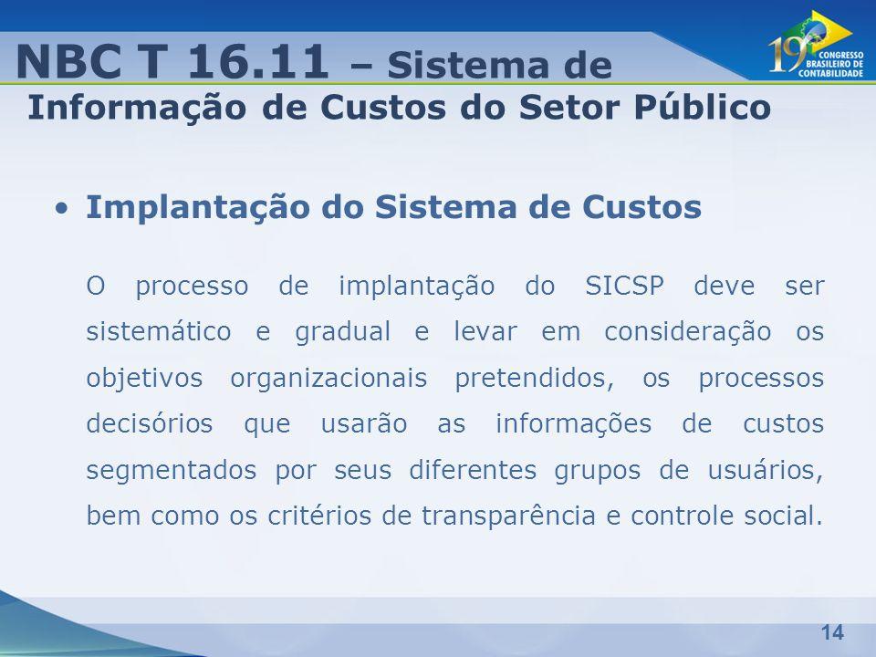 NBC T 16.11 – Sistema de Informação de Custos do Setor Público