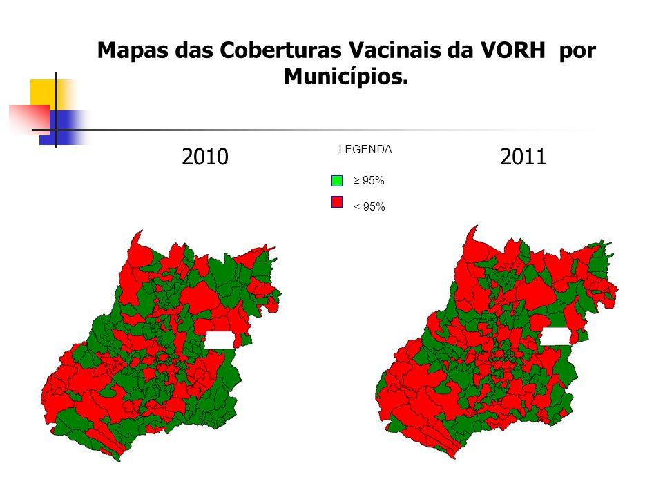 Mapas das Coberturas Vacinais da VORH por Municípios.