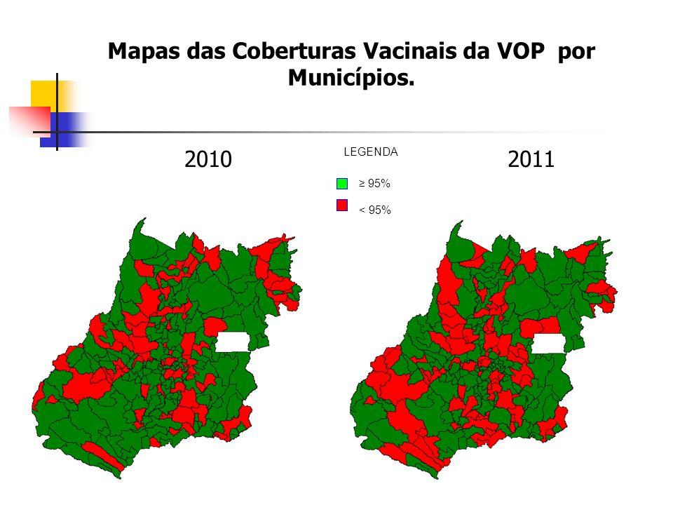 Mapas das Coberturas Vacinais da VOP por Municípios.