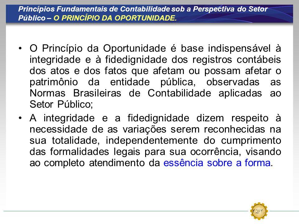 Princípios Fundamentais de Contabilidade sob a Perspectiva do Setor Público – O PRINCÍPIO DA OPORTUNIDADE.
