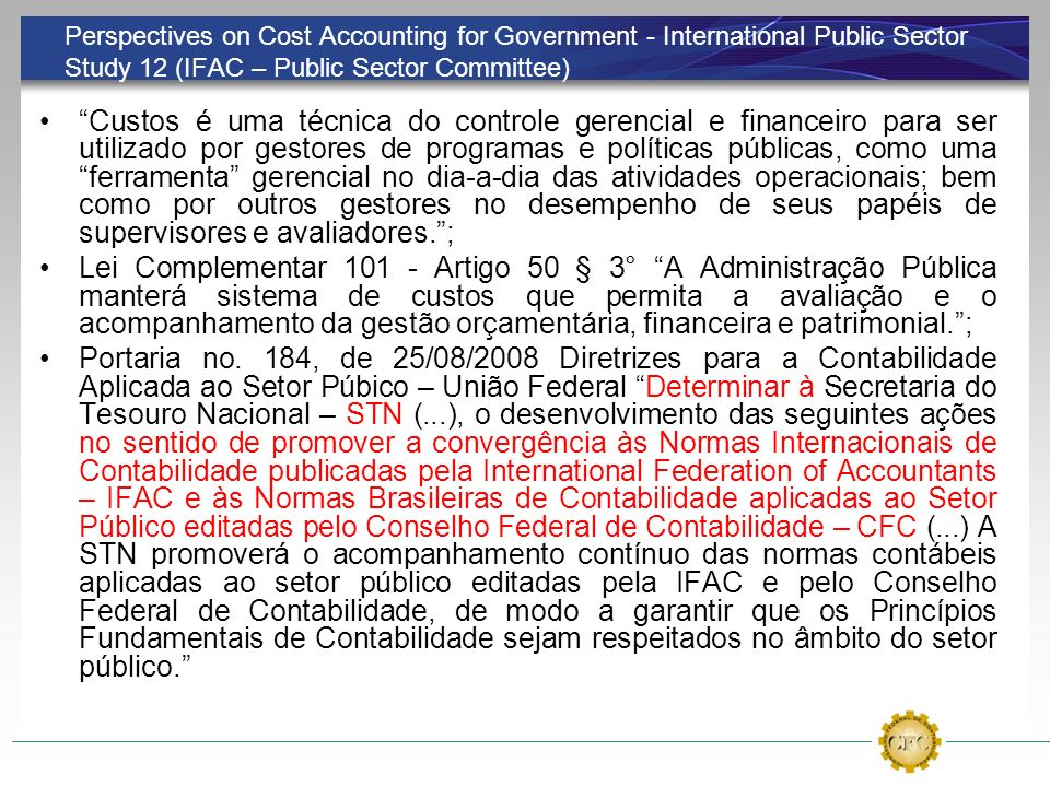 Perspectives on Cost Accounting for Government - International Public Sector Study 12 (IFAC – Public Sector Committee)