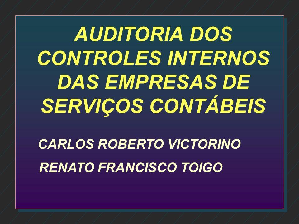 AUDITORIA DOS CONTROLES INTERNOS DAS EMPRESAS DE SERVIÇOS CONTÁBEIS