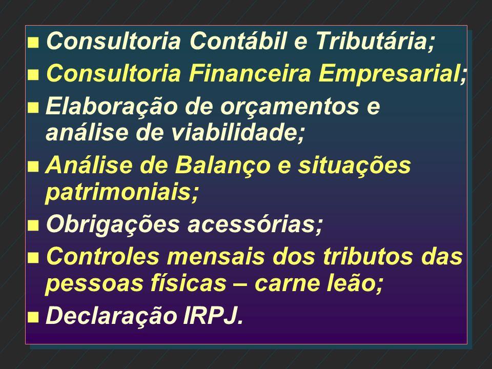 Consultoria Contábil e Tributária;