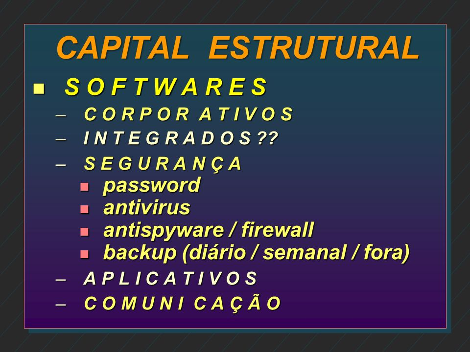 CAPITAL ESTRUTURAL S O F T W A R E S password antivirus