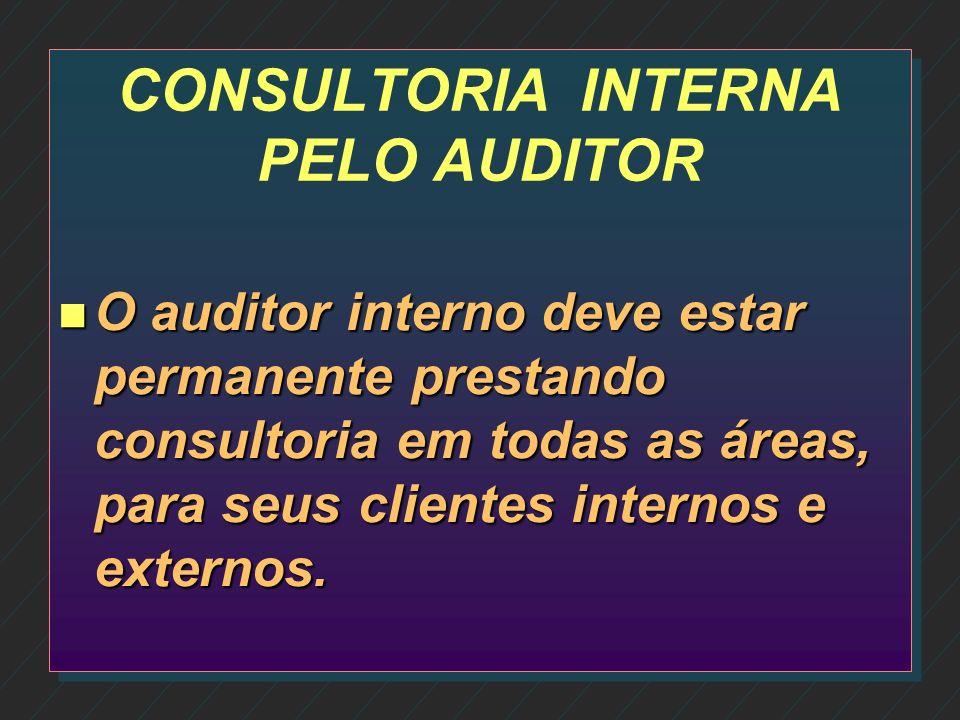 CONSULTORIA INTERNA PELO AUDITOR