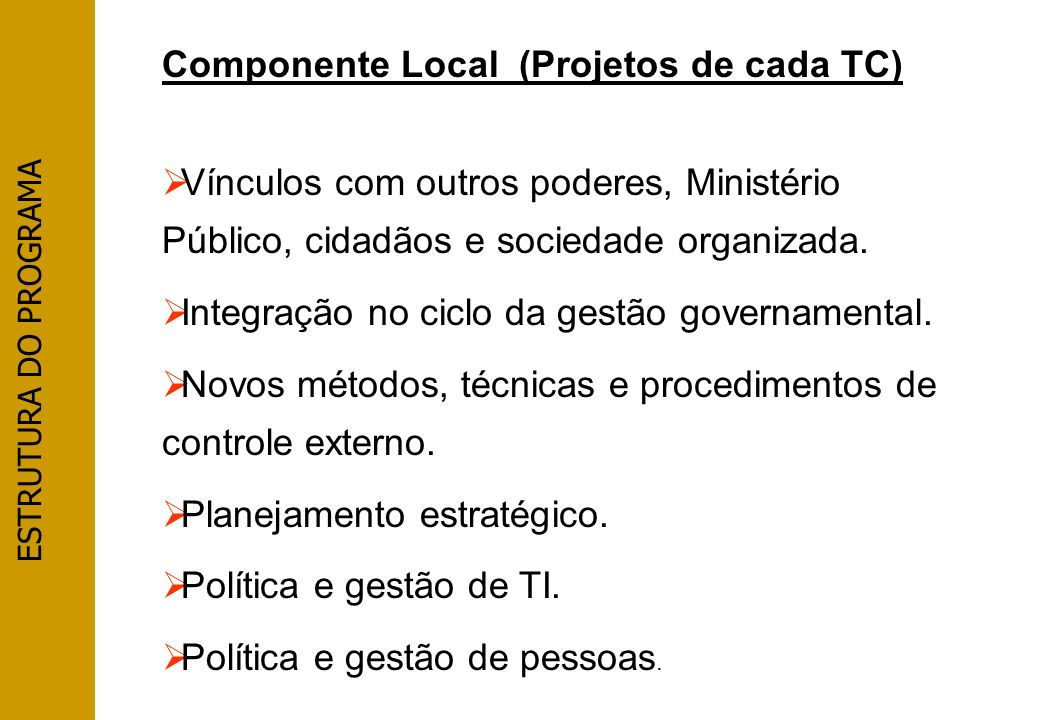 Componente Local (Projetos de cada TC)