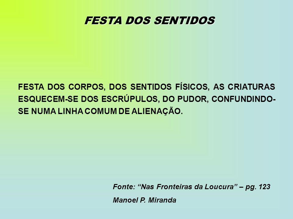 FESTA DOS SENTIDOS