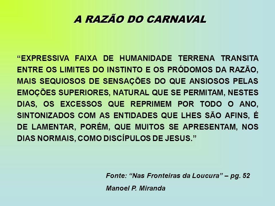 A RAZÃO DO CARNAVAL