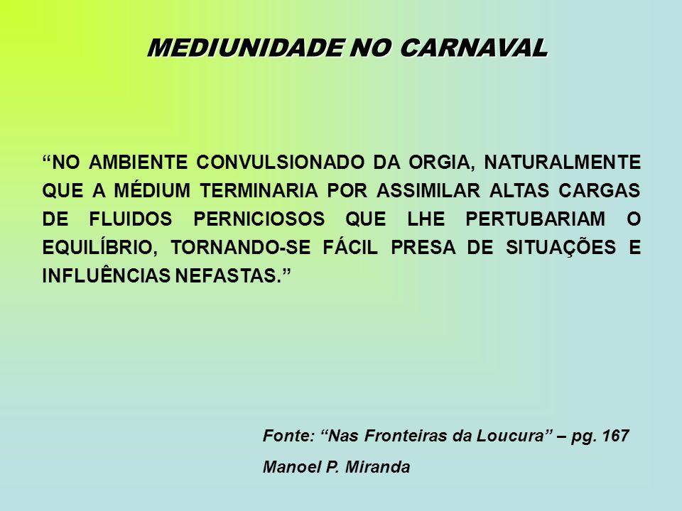 MEDIUNIDADE NO CARNAVAL