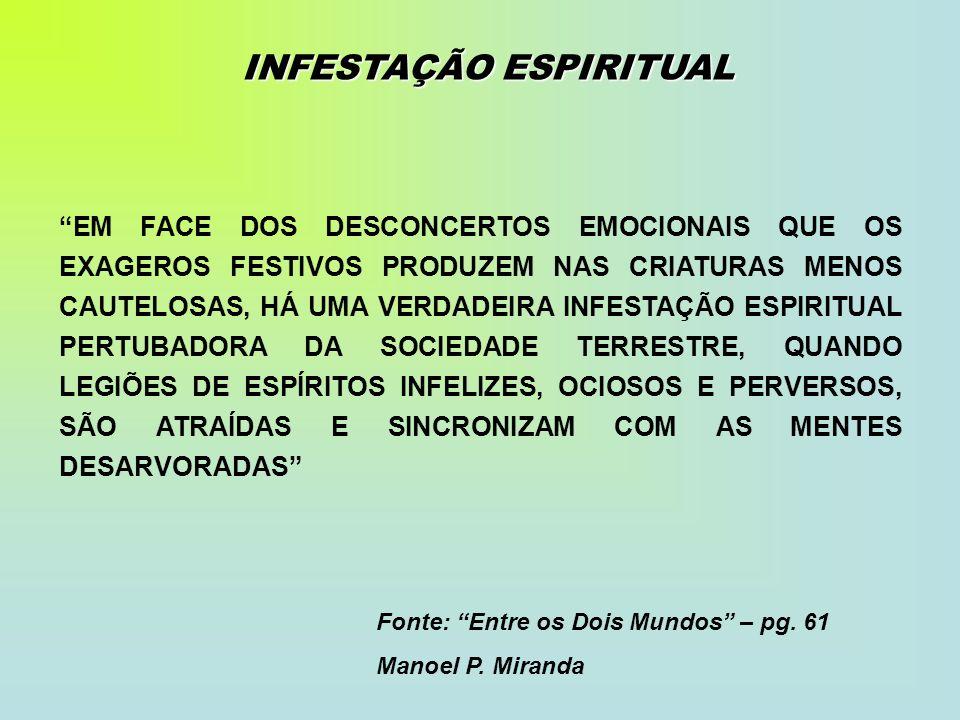 INFESTAÇÃO ESPIRITUAL