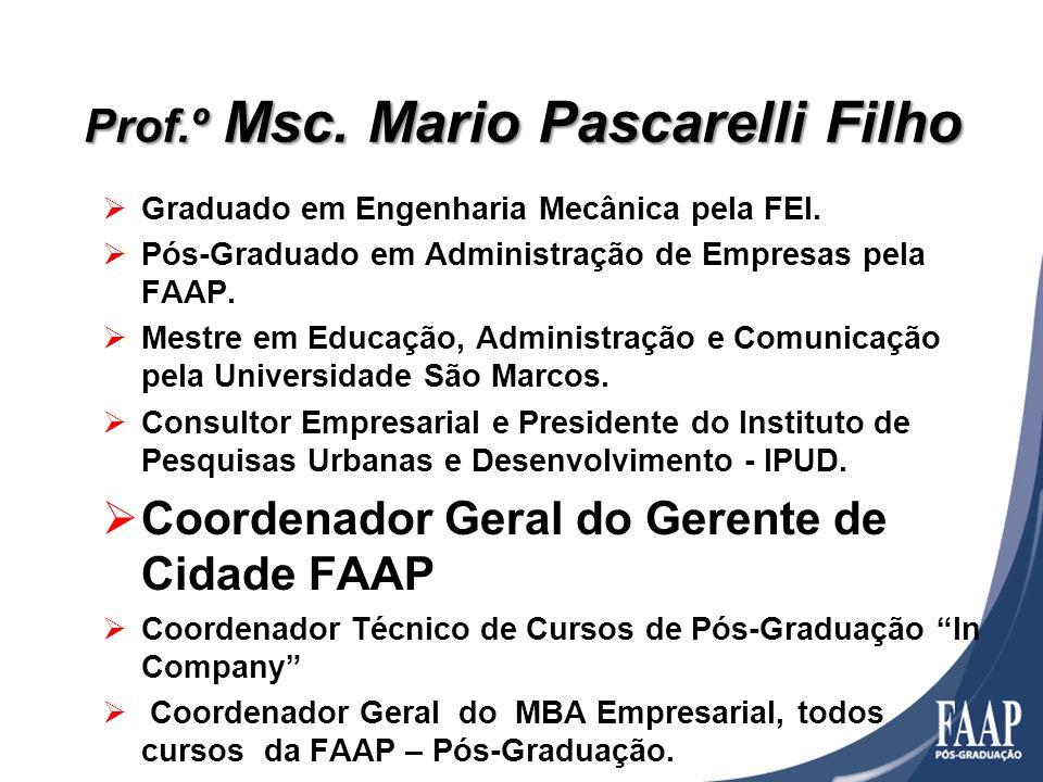 Prof.º Msc. Mario Pascarelli Filho