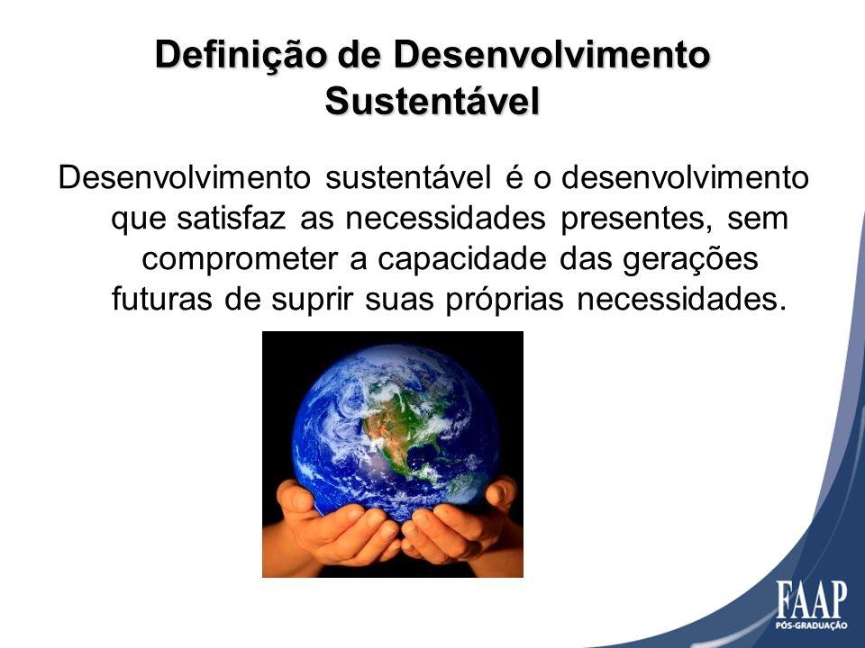 Definição de Desenvolvimento Sustentável
