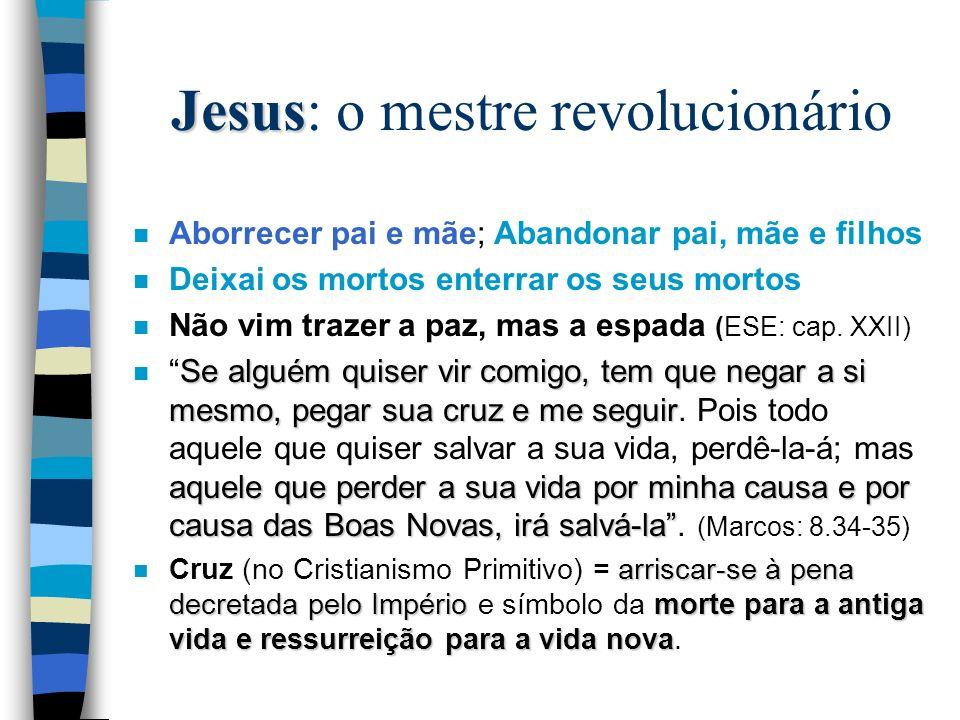 Jesus: o mestre revolucionário