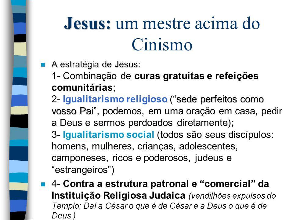 Jesus: um mestre acima do Cinismo