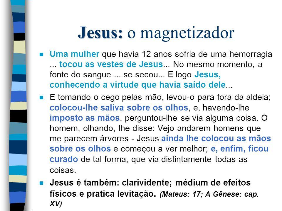 Jesus: o magnetizador