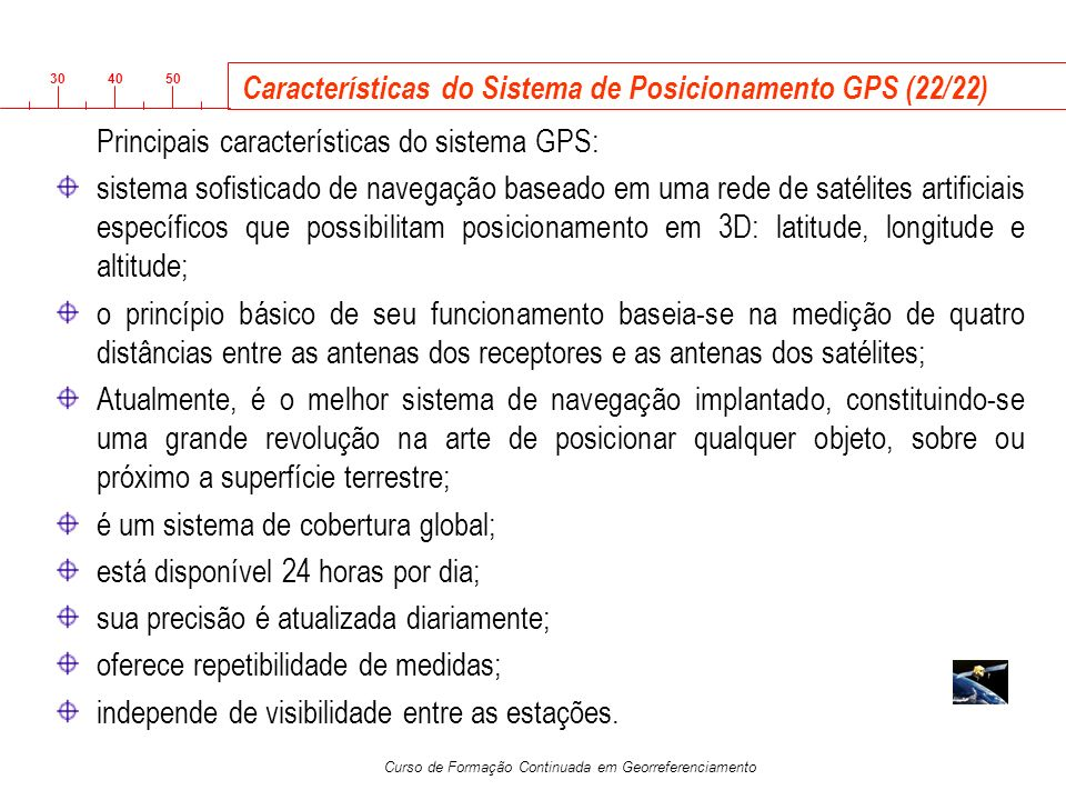 Características do Sistema de Posicionamento GPS (22/22)