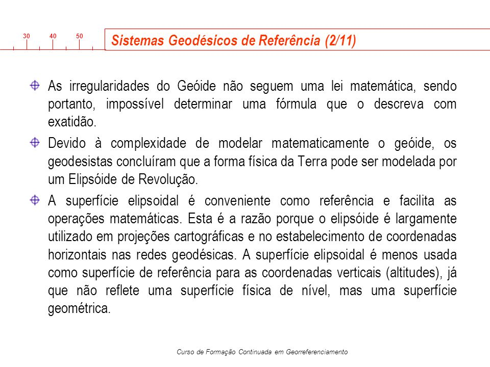 Sistemas Geodésicos de Referência (2/11)