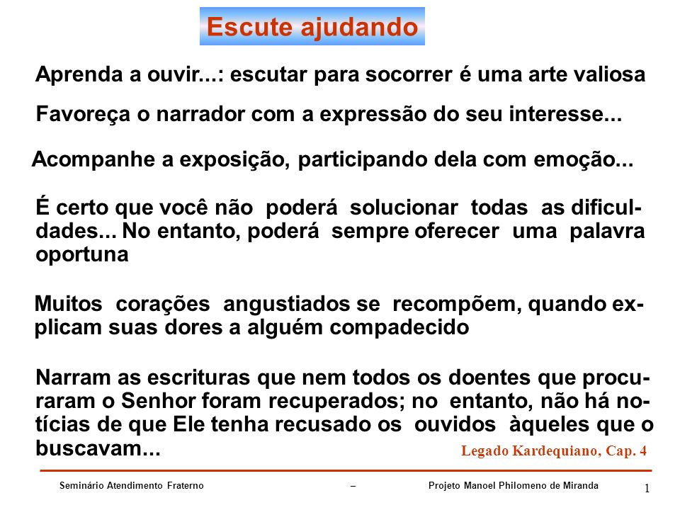 Seminário Atendimento Fraterno – Projeto Manoel Philomeno de Miranda