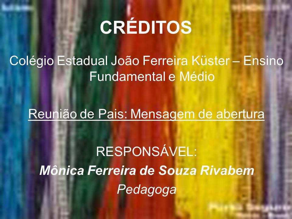 Mônica Ferreira de Souza Rivabem