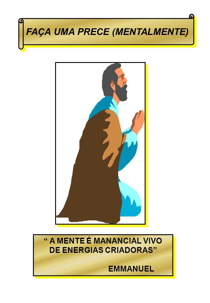 FAÇA UMA PRECE (MENTALMENTE)