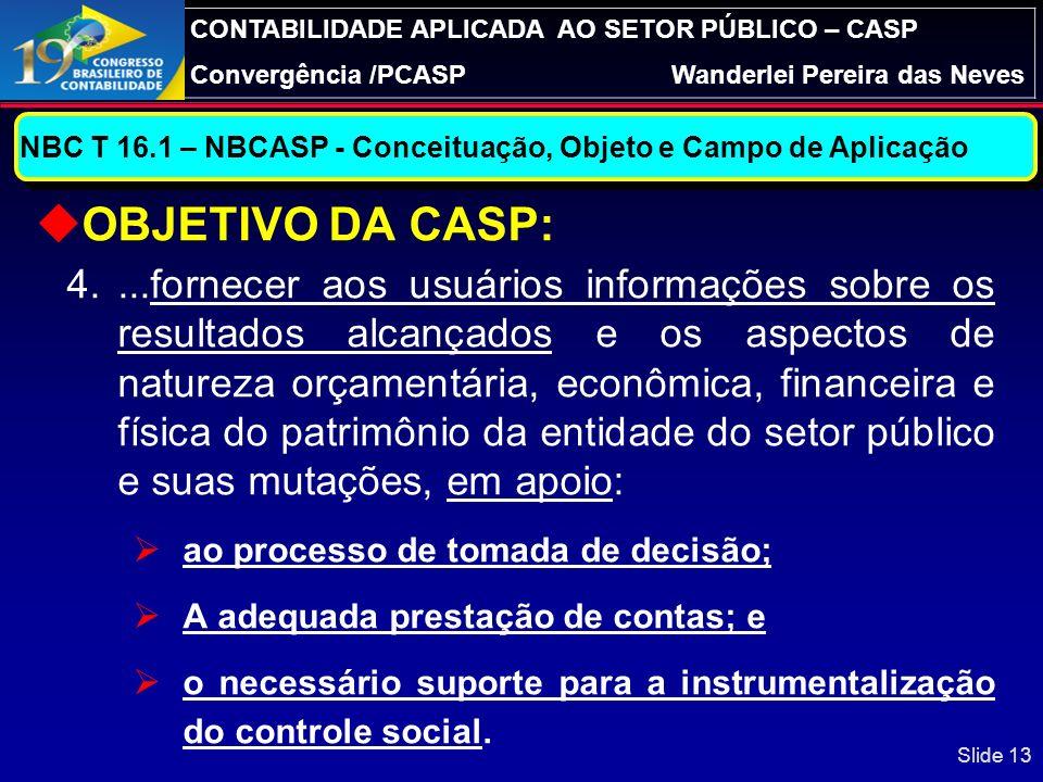 NBC T 16.1 – NBCASP - Conceituação, Objeto e Campo de Aplicação