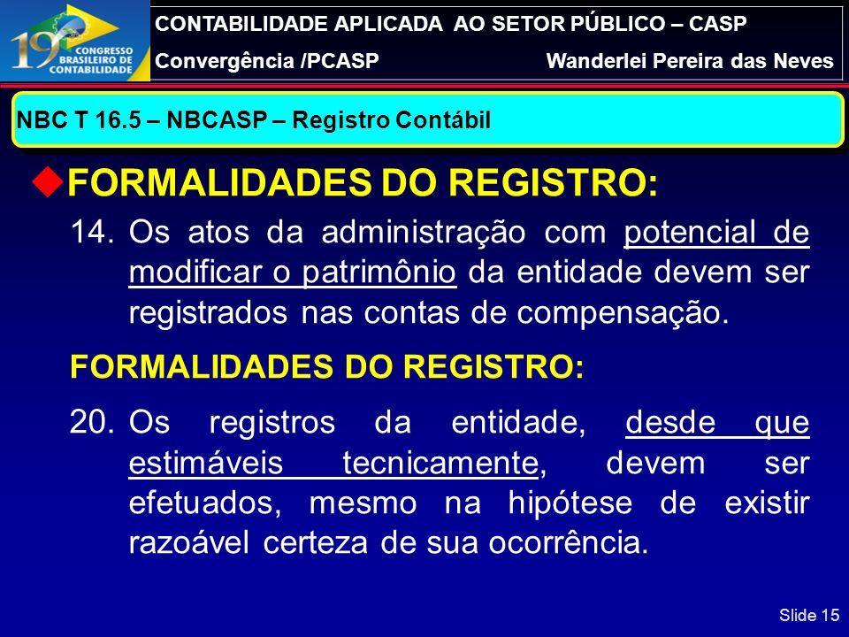 FORMALIDADES DO REGISTRO: