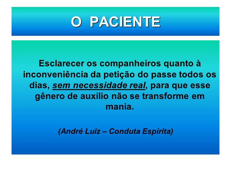 (André Luiz – Conduta Espírita)