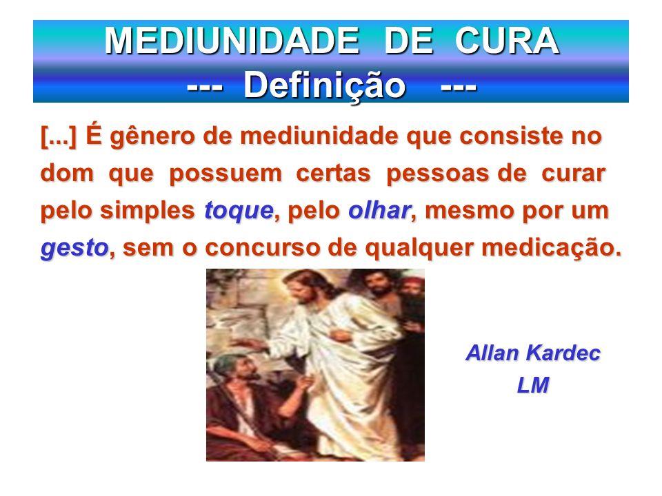 MEDIUNIDADE DE CURA --- Definição ---