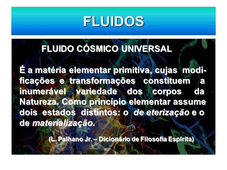 FLUIDOS FLUIDO CÓSMICO UNIVERSAL