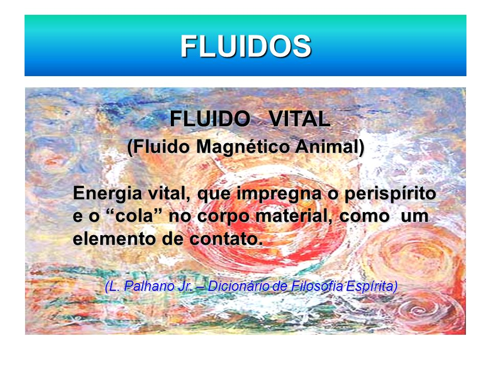 FLUIDOS FLUIDO VITAL (Fluido Magnético Animal)