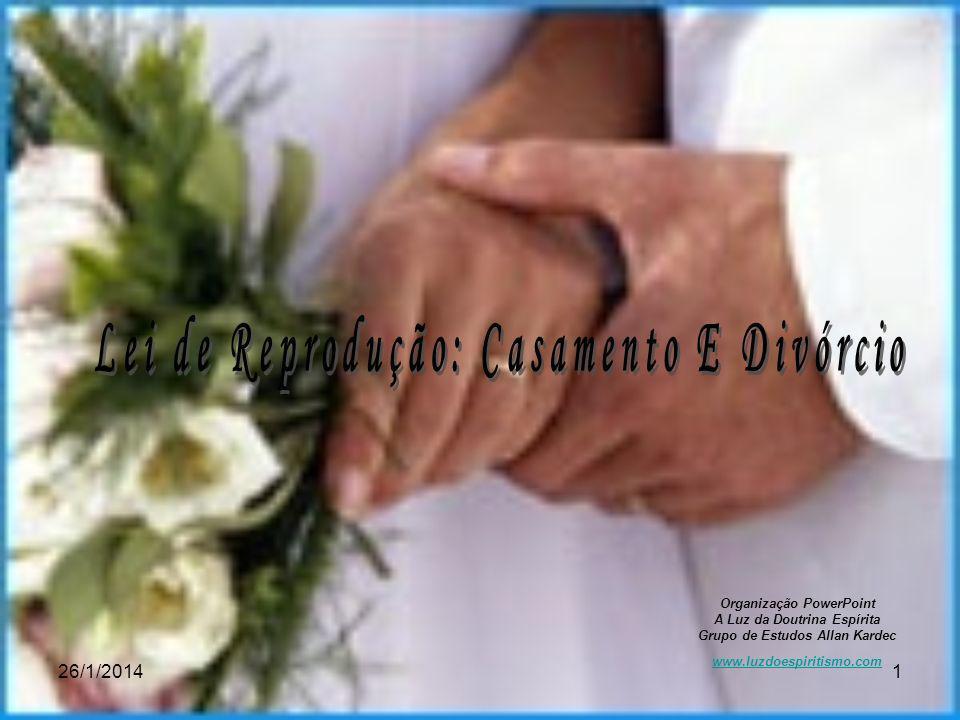 Lei de Reprodução: Casamento E Divórcio Organização PowerPoint
