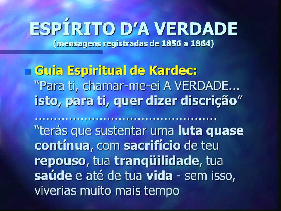 ESPÍRITO D'A VERDADE (mensagens registradas de 1856 a 1864)