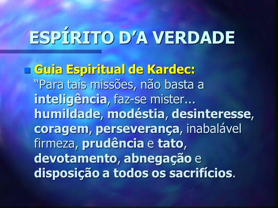 ESPÍRITO D'A VERDADE