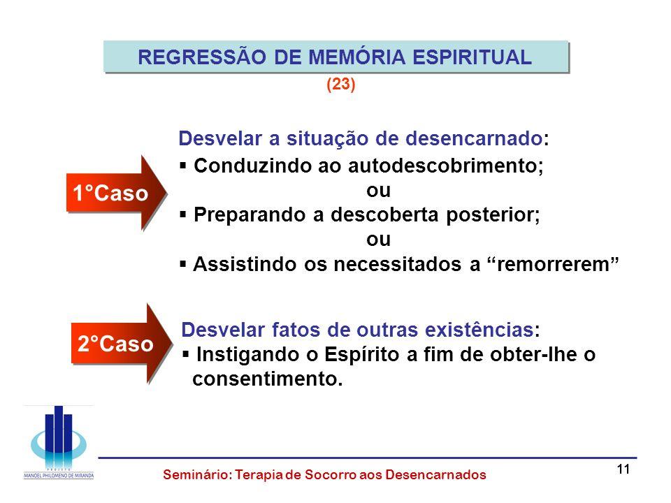 REGRESSÃO DE MEMÓRIA ESPIRITUAL