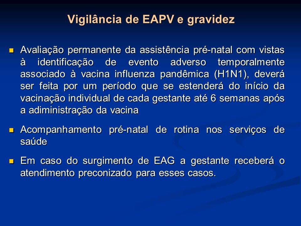 Vigilância de EAPV e gravidez
