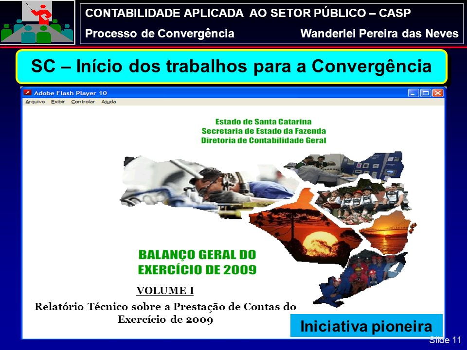 SC – Início dos trabalhos para a Convergência