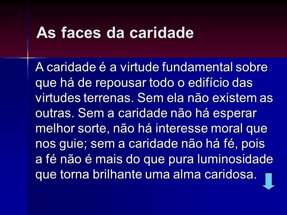 As faces da caridade
