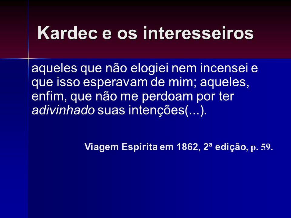 Kardec e os interesseiros