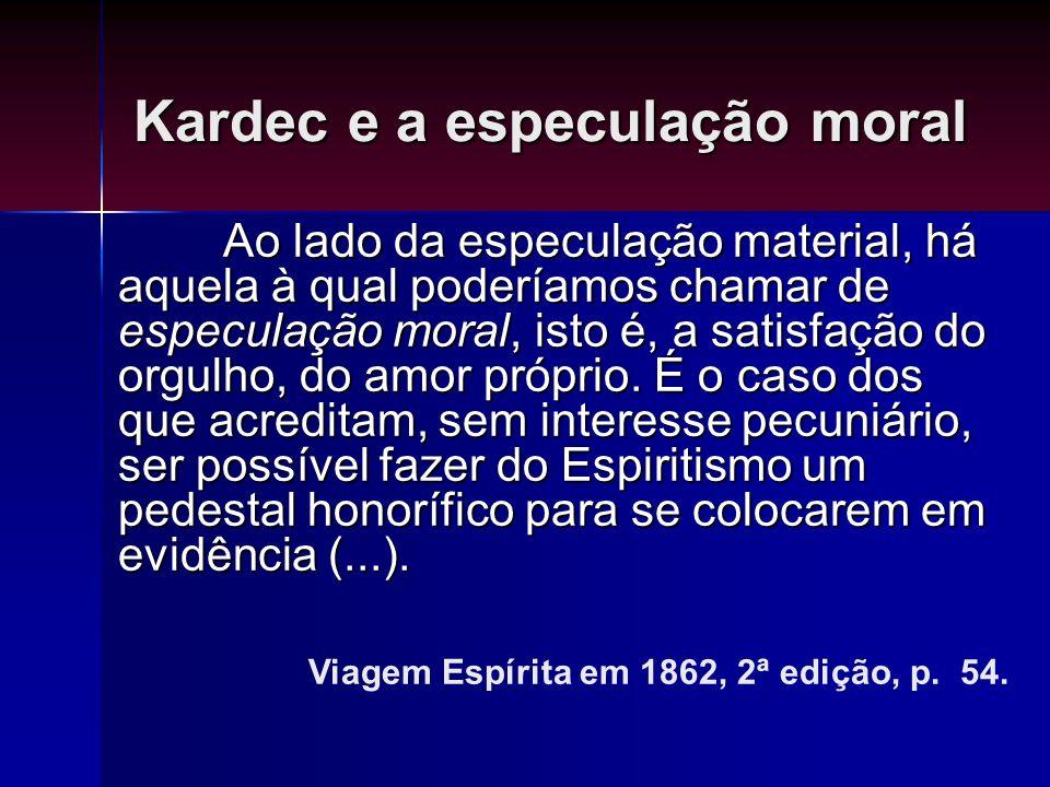 Kardec e a especulação moral